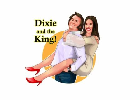 Dixie And The King